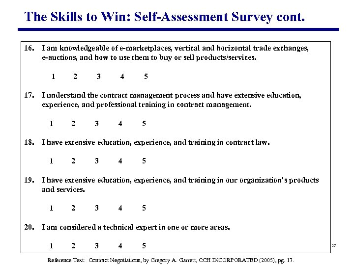 The Skills to Win: Self-Assessment Survey cont. 16. I am knowledgeable of e-marketplaces, vertical