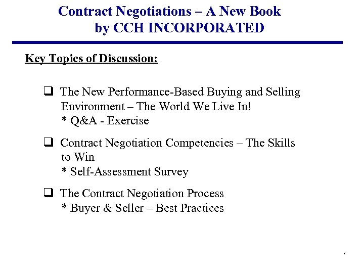 Contract Negotiations – A New Book by CCH INCORPORATED Key Topics of Discussion: q