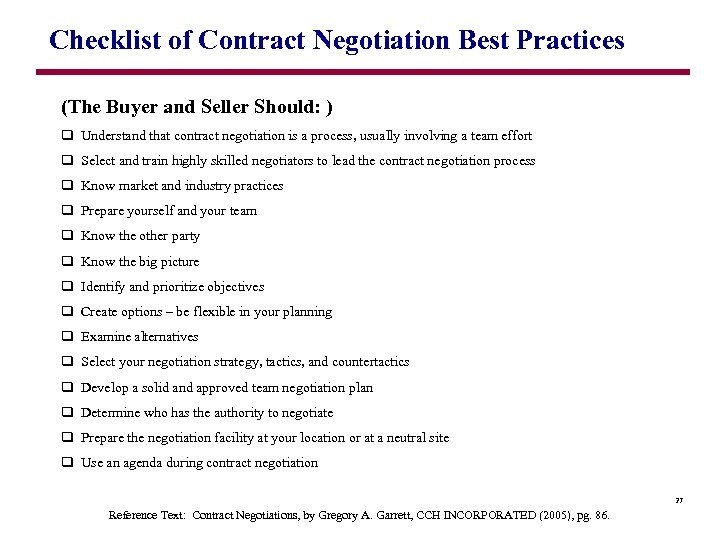 Checklist of Contract Negotiation Best Practices (The Buyer and Seller Should: ) q Understand