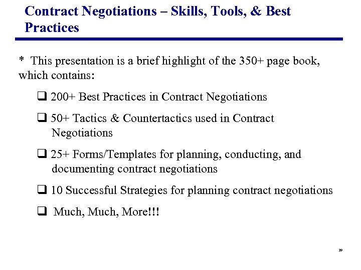 Contract Negotiations – Skills, Tools, & Best Practices * This presentation is a brief