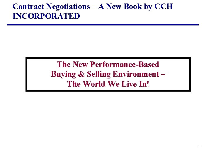 Contract Negotiations – A New Book by CCH INCORPORATED The New Performance-Based Buying &