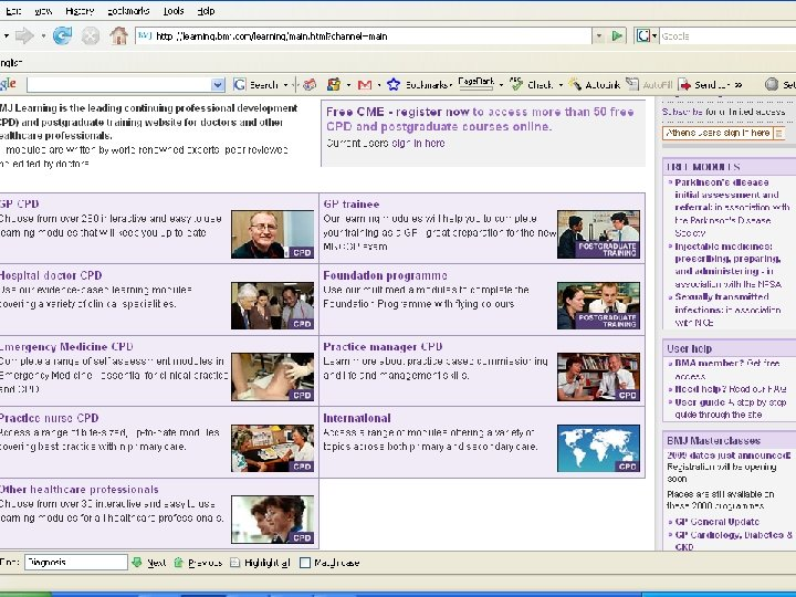 BMJ Learning and customised websites Learning channel - More ambitious - Not like starting