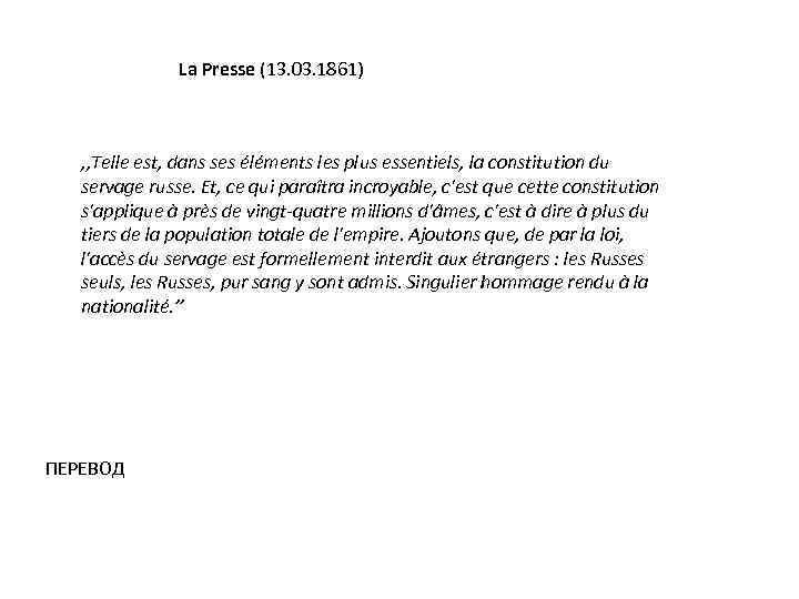 La Presse (13. 03. 1861) , , Telle est, dans ses éléments les