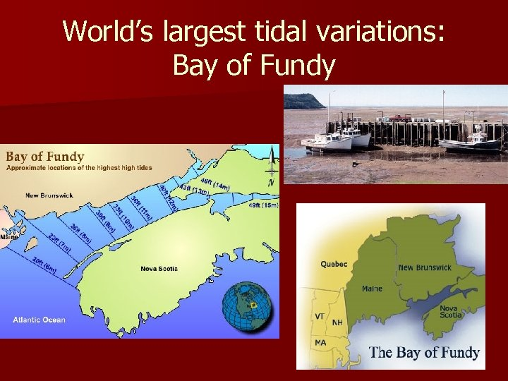 World's largest tidal variations: Bay of Fundy