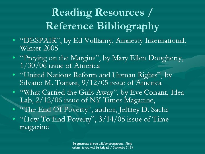"""Reading Resources / Reference Bibliography • """"DESPAIR"""", by Ed Vulliamy, Amnesty International, Winter 2005"""