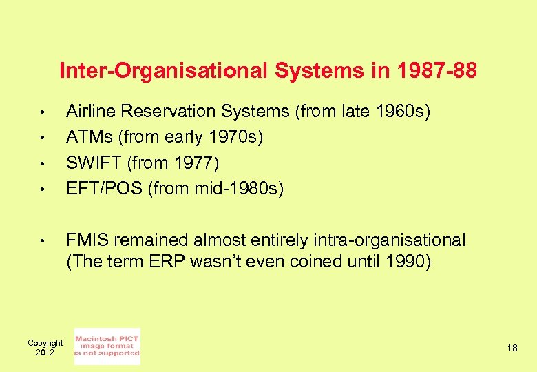 Inter-Organisational Systems in 1987 -88 • • • Copyright 2012 Airline Reservation Systems (from