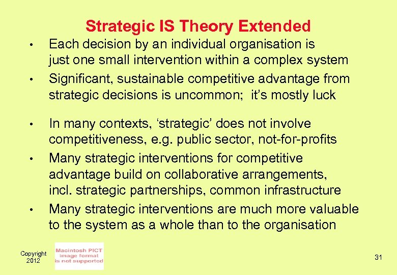 Strategic IS Theory Extended • • • Copyright 2012 Each decision by an individual