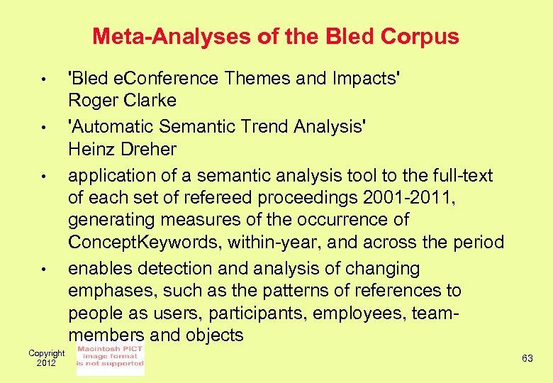 Meta-Analyses of the Bled Corpus • • Copyright 2012 'Bled e. Conference Themes and