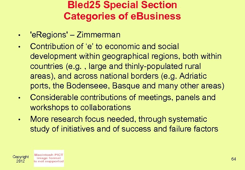 Bled 25 Special Section Categories of e. Business • • Copyright 2012 'e. Regions'