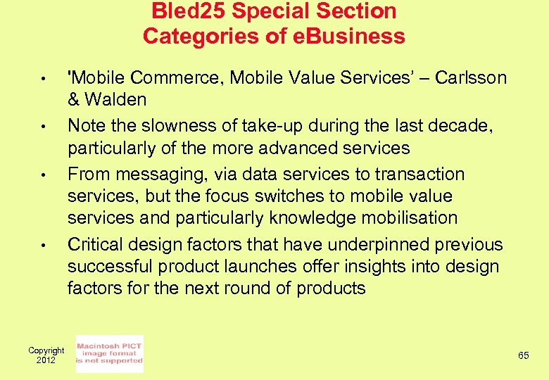 Bled 25 Special Section Categories of e. Business • • Copyright 2012 'Mobile Commerce,