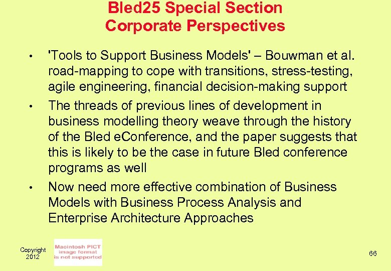 Bled 25 Special Section Corporate Perspectives • • • Copyright 2012 'Tools to Support