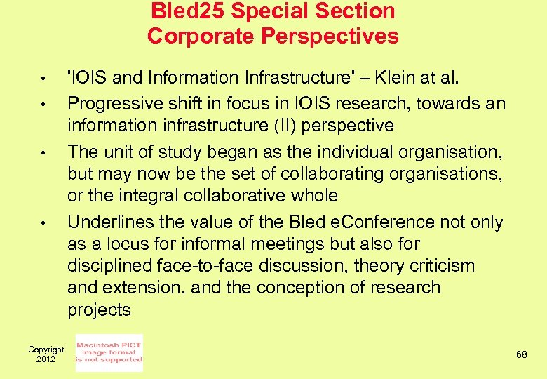 Bled 25 Special Section Corporate Perspectives • • Copyright 2012 'IOIS and Information Infrastructure'