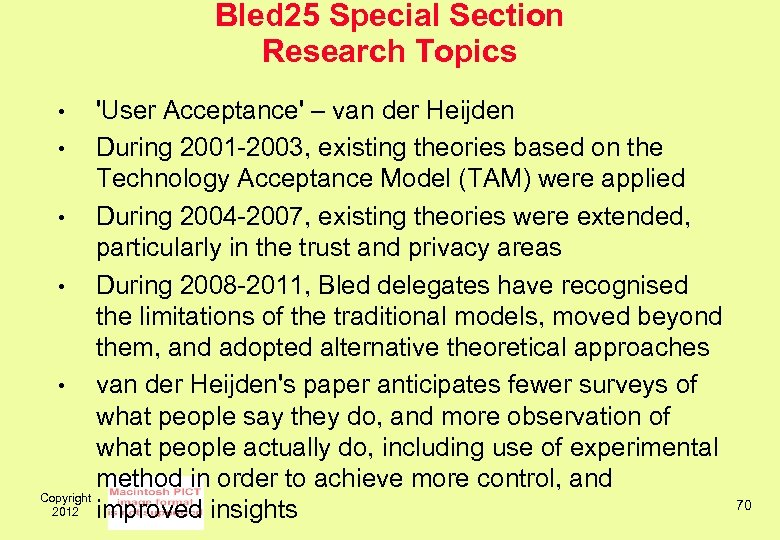Bled 25 Special Section Research Topics 'User Acceptance' – van der Heijden • During