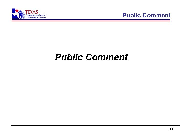 Public Comment 38
