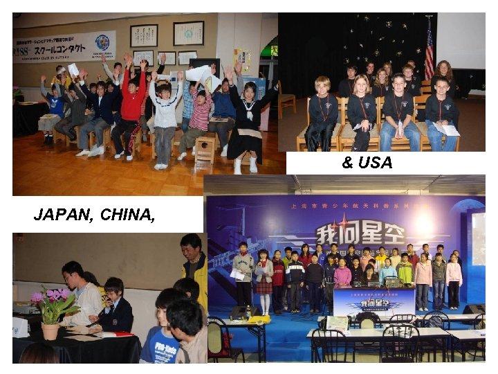 & USA JAPAN, CHINA,