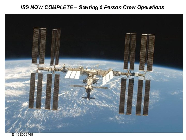 ISS NOW COMPLETE – Starting 6 Person Crew Operations