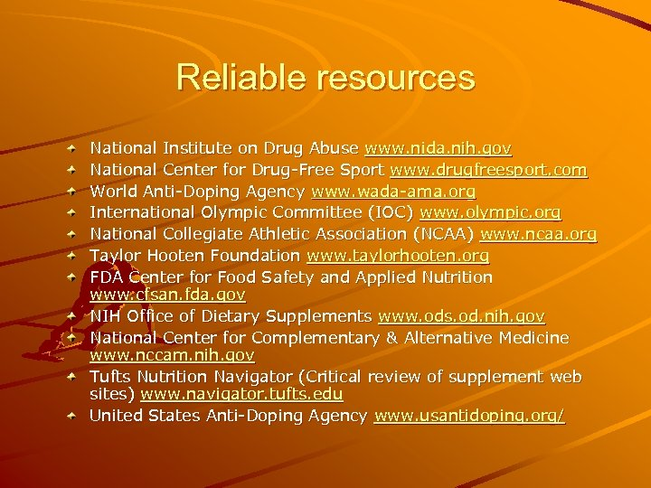 Reliable resources National Institute on Drug Abuse www. nida. nih. gov National Center for