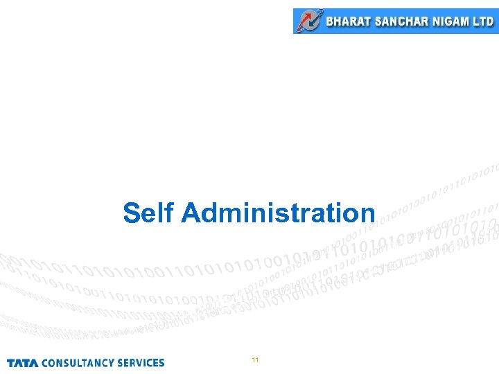Self Administration 11