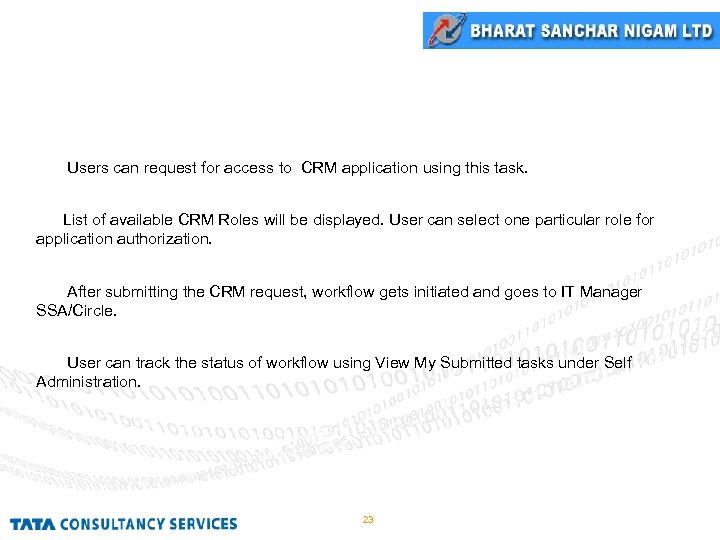 CRM Request Users can request for access to CRM application using this task. List