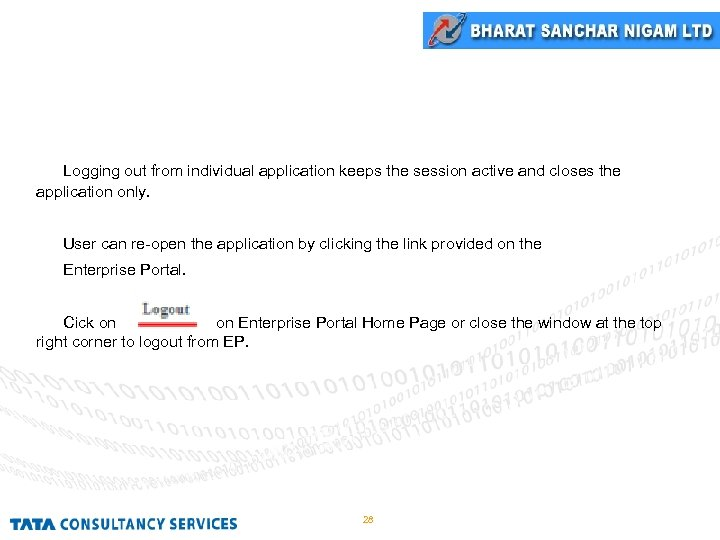 Logout Logging out from individual application keeps the session active and closes the application
