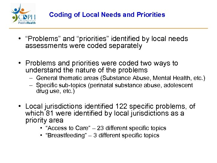 """Coding of Local Needs and Priorities • """"Problems"""" and """"priorities"""" identified by local needs"""