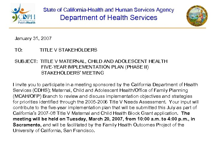 State of California-Health and Human Services Agency Department of Health Services January 31, 2007