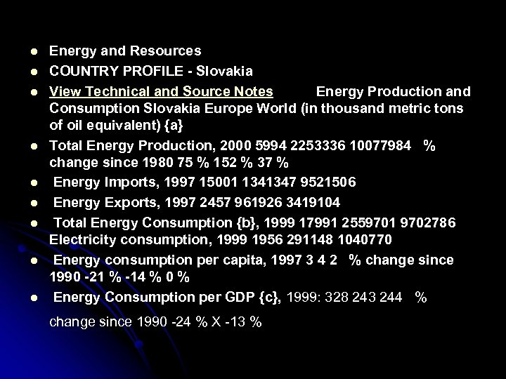 l l l l l Energy and Resources COUNTRY PROFILE - Slovakia View Technical