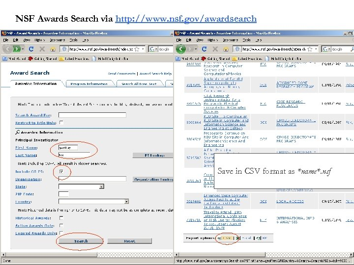 NSF Awards Search via http: //www. nsf. gov/awardsearch Save in CSV format as *name*.
