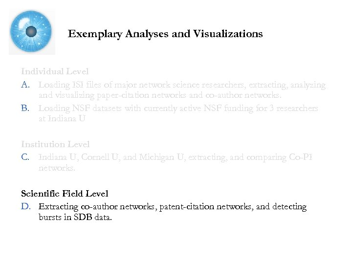 Exemplary Analyses and Visualizations Individual Level A. Loading ISI files of major network science