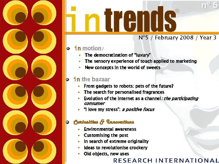 ® Nº 5 / February 2008 / Year 3 in motion: § The democratization
