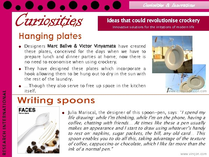 Curiosities & Innovations Ideas that could revolutionise crockery Innovative solutions for the irritations of