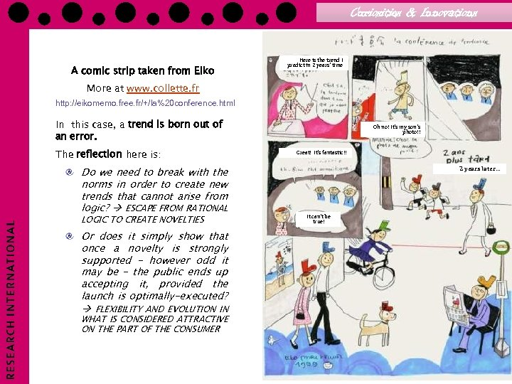 Curiosities & Innovations A comic strip taken from Eiko Here is the trend I
