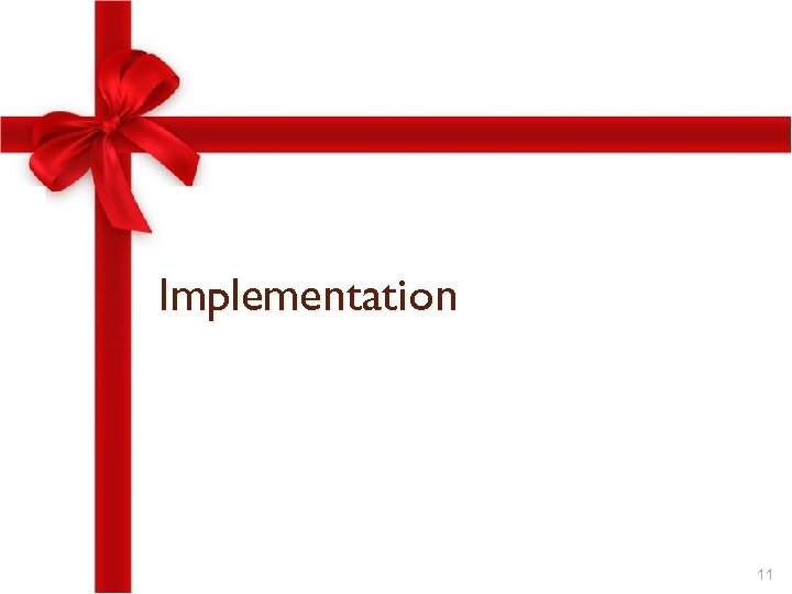 Implementation 11