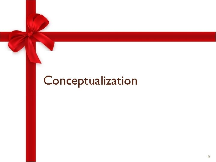 Conceptualization 5