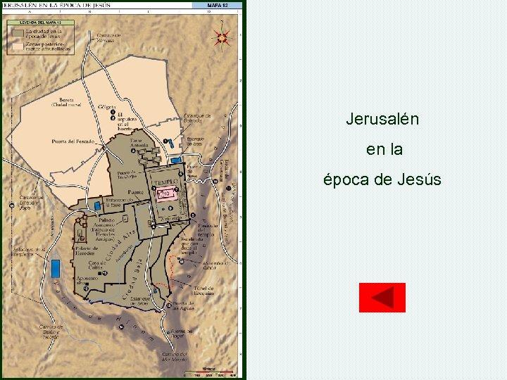 Jerusalén en la época de Jesús