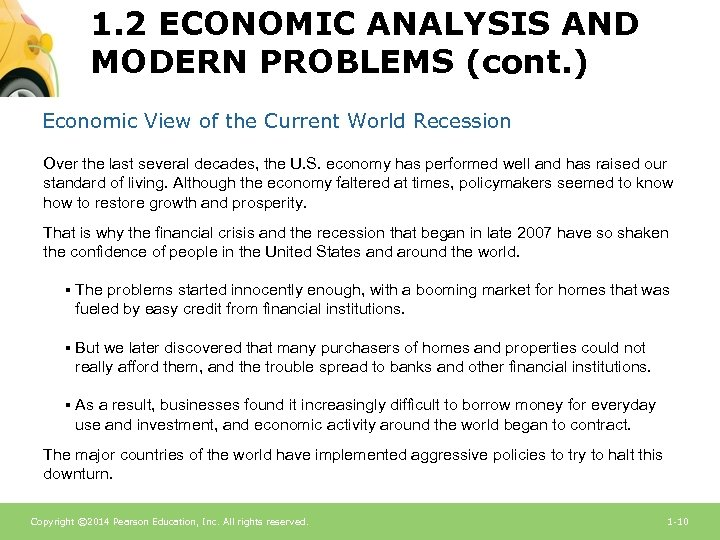 1. 2 ECONOMIC ANALYSIS AND MODERN PROBLEMS (cont. ) Economic View of the Current