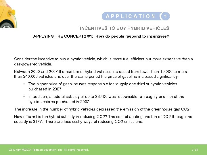 APPLICATION 1 INCENTIVES TO BUY HYBRID VEHICLES APPLYING THE CONCEPTS #1: How do people