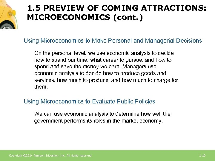 1. 5 PREVIEW OF COMING ATTRACTIONS: MICROECONOMICS (cont. ) Using Microeconomics to Make Personal