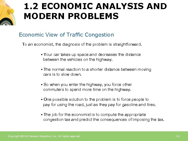 1. 2 ECONOMIC ANALYSIS AND MODERN PROBLEMS Economic View of Traffic Congestion To an