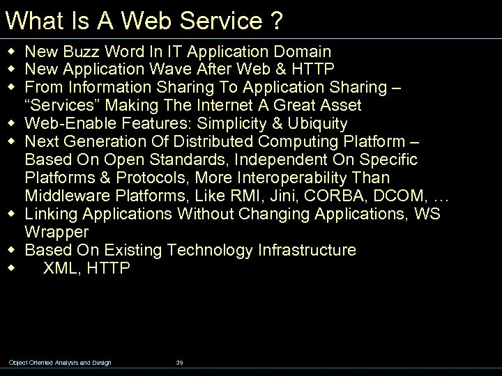 What Is A Web Service ? w New Buzz Word In IT Application Domain