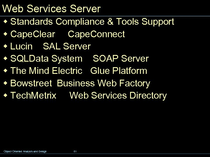 Web Services Server w Standards Compliance & Tools Support w Cape. Clear Cape. Connect