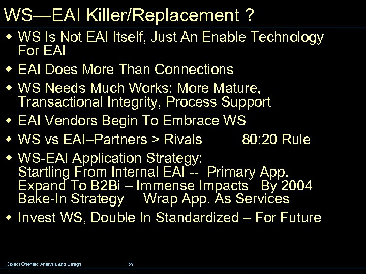WS—EAI Killer/Replacement ? w WS Is Not EAI Itself, Just An Enable Technology For
