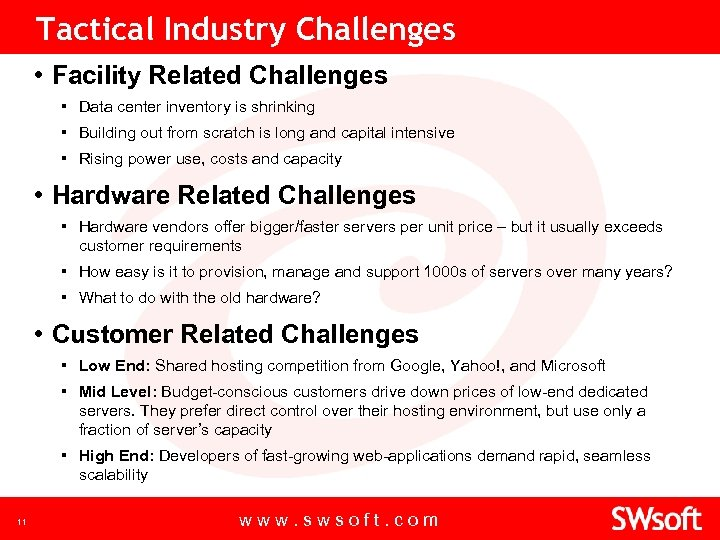 Tactical Industry Challenges • Facility Related Challenges ▪ Data center inventory is shrinking ▪