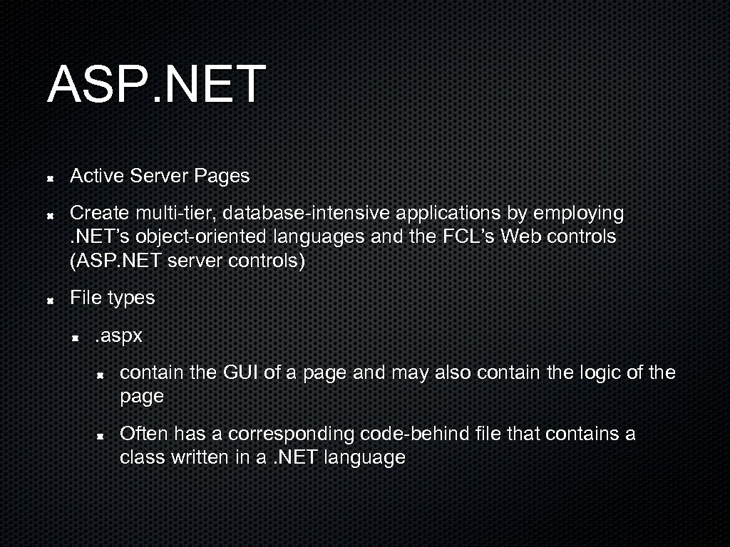 ASP. NET Active Server Pages Create multi-tier, database-intensive applications by employing . NET's object-oriented