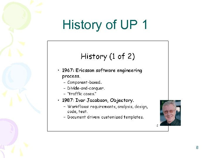 History of UP 1 8
