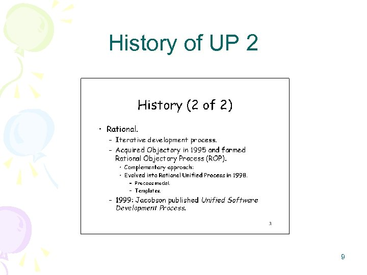 History of UP 2 9