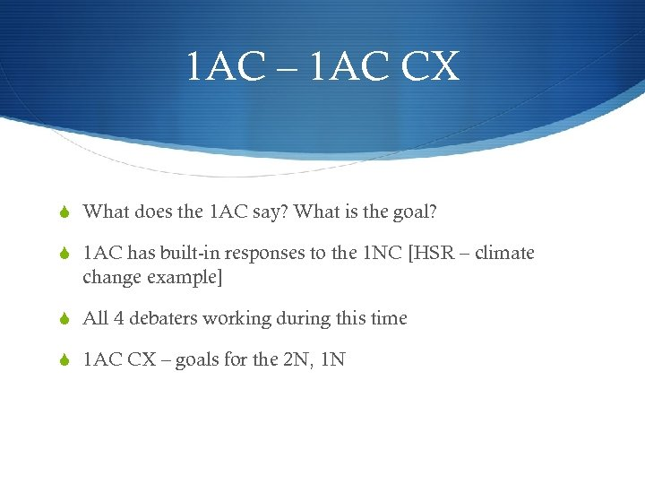 1 AC – 1 AC CX S What does the 1 AC say? What