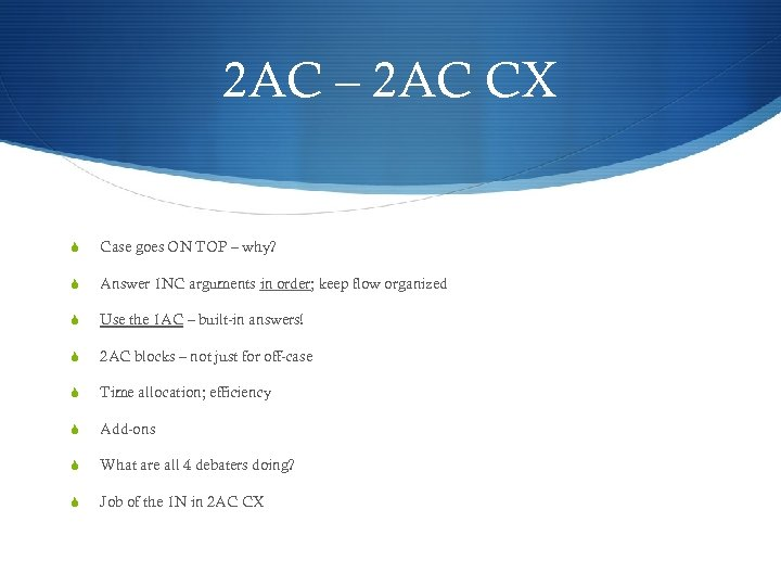 2 AC – 2 AC CX S Case goes ON TOP – why? S