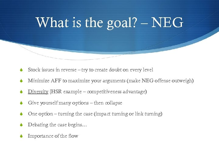 What is the goal? – NEG S Stock issues in reverse – try to