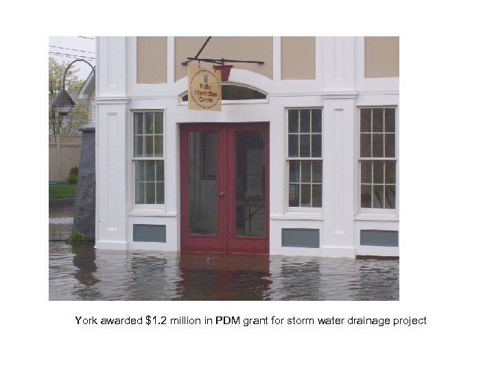 York awarded $1. 2 million in PDM grant for storm water drainage project